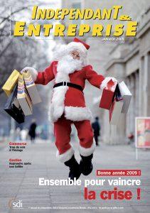 magazine sdi independant et entreprise janvier 2009 bonne annee 2009 ensemble pour vaincre la crise