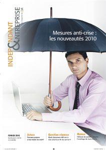 independant et entreprise fevrier 2010 mesures anti crise les nouveautés 2010