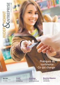 magazine sdi independant et entreprise mai 2010 pratiques du commerce ce qui change