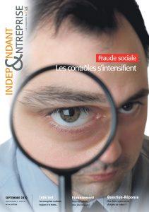 magazine sdi independant et entreprise septembre 2010 fraude sociale les controles s intensifient