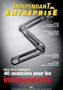 magazine sdi independant et entreprise avril 2007 bilan de la legislature 40 avancees pour les independants