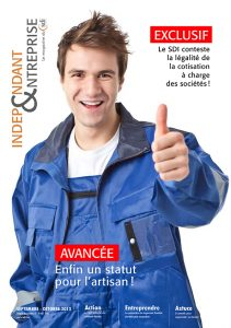 magazine sdi independant et entreprise septembre octobre 2013 avancee enfin un statut pour l artisan