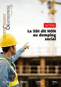magazine sdi independant et entreprise mai juin 2014 action le sdi dit non au dumping social