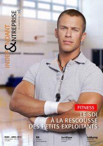 magazine sdi independant et entreprise mars avril 2015 fitness le sdi a la rescousse des petits exploitants