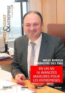 magazine sdi independant et entreprise decembre 2015 willy borsus ministre des pme en un an 16 avancees majeures pour les entreprises