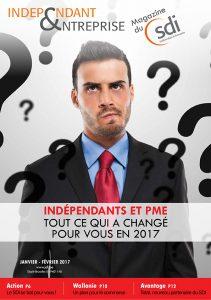 magazine sdi independant et entreprise janvier fevrier 2017 independants et pme tout ce qui a change pour vous en 2017