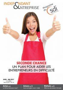 magazine sdi independant et entreprise avril mai 2017 seconde chance un plan pour aider les entrepreneurs en difficulte