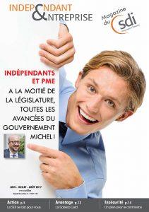 magazine sdi independant et entreprise juin juillet 2017 independants et pme a la moitie de la legislature toutes les avancees du gouvernement michel