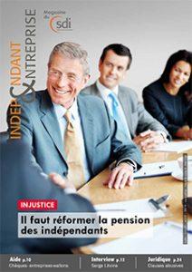 magazine sdi independant et entreprise juin juillet aout 2019 il faut reformer la pension des independants