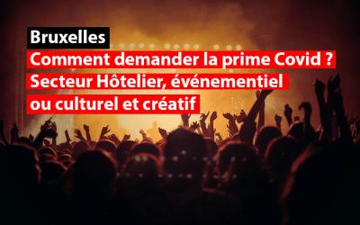 Bruxelles – Comment demander la prime Covid pour le secteur hôtelier, événementiel ou culturel et créatif ?