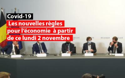 Covid-19 – Les nouvelles règles pour l'économie  à partir de ce lundi 2 novembre