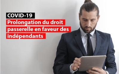 Covid-19 – Le droit passerelle bientôt prolongé et amplifié en faveur des indépendants impactés