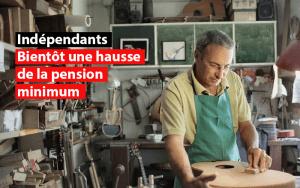 bientot une hausse de la pension minimum des independants belges
