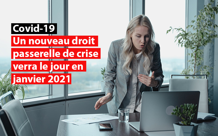 nouveau droit passerelle de crise janvier 2021