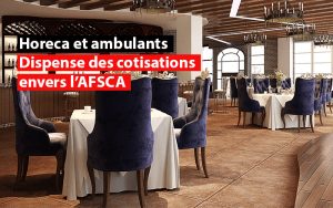 horeca et commerces ambulants dispense de cotisations envers afsca