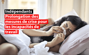 prologonation mesures de crise incapacites de travail