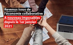 revenus issus de l'economie collaborative a nouveau imposables depuis le 1 er janvier 2021