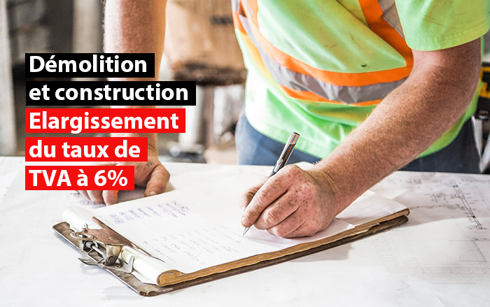 demolition et construction elargissement du taux de tva