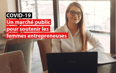 Covid-19 : un marché public pour soutenir les femmes entrepreneuses