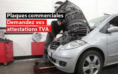 Garagistes, carrossiers, détaillants en véhicules… Demandez vos attestations TVA pour plaques commerciales