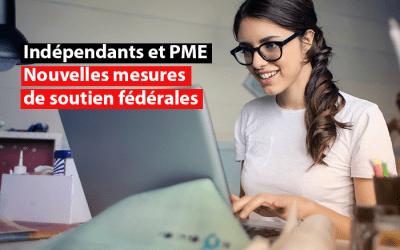 Indépendants et PME : nouvelles mesures de soutien fédérales