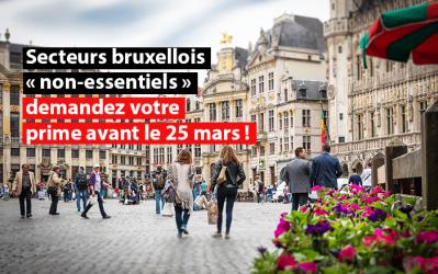 """Secteurs bruxellois """"non-essentiels"""" : Demandez votre prime avant le 25 mars !"""