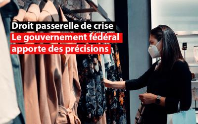 Droit passerelle de crise: le gouvernement fédéral apporte des précisions