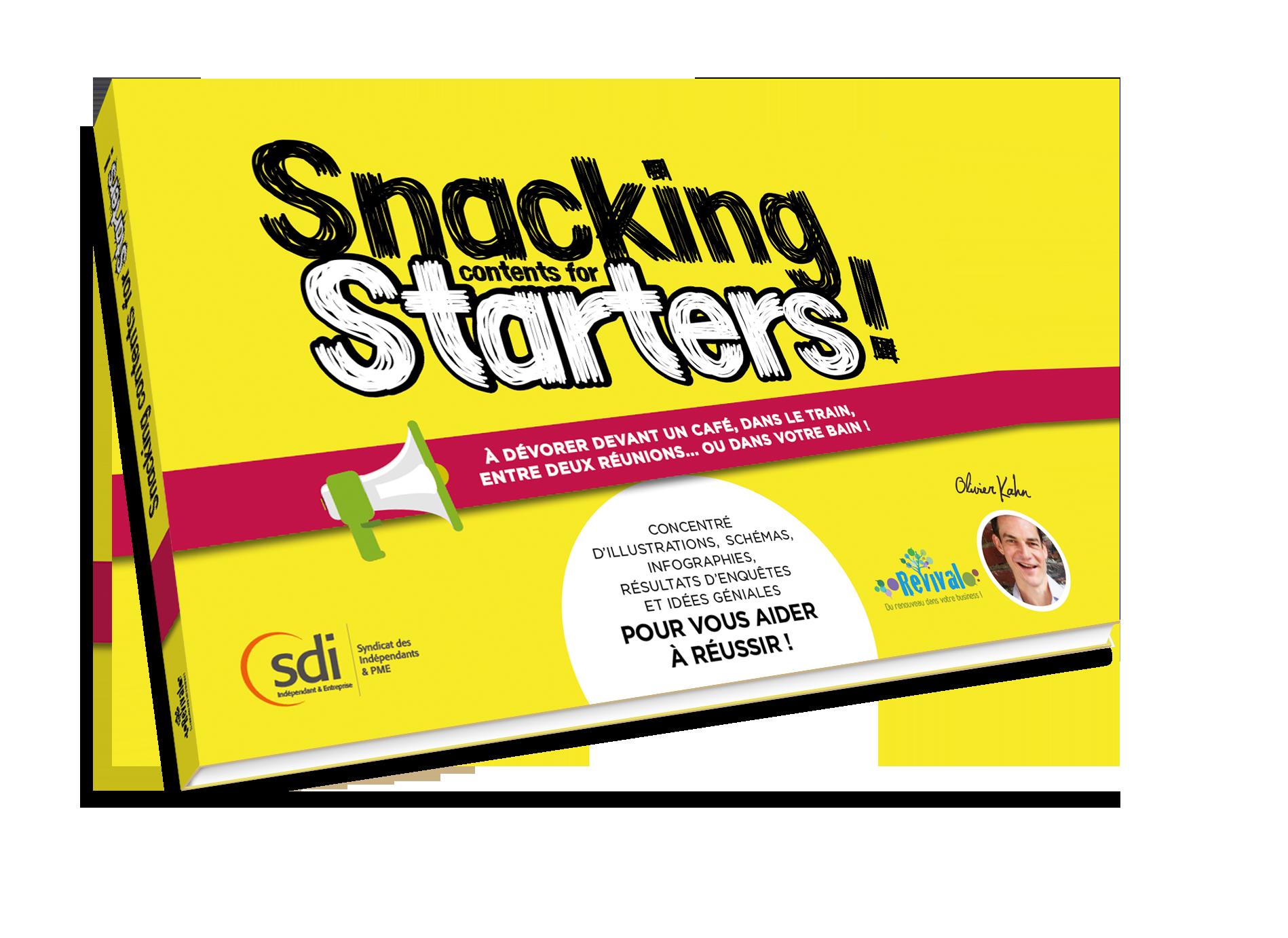 Snacking contents for starters livre revival business sdi federation patronale interprofessionnelle conseils nouveaux entrepreneurs