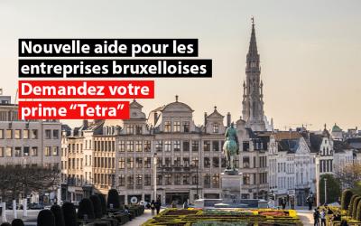 """Nouvelle aide pour les entreprises bruxelloises : demandez votre prime """"Tetra"""" !"""