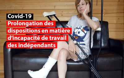 Covid-19: prolongation des dispositions en matière d'incapacité de travail des indépendants