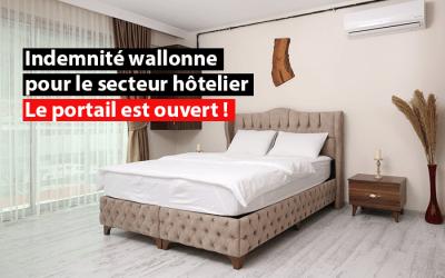 Indemnité wallonne pour le secteur hôtelier : le portail est ouvert !