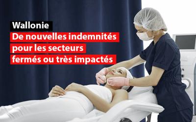 Wallonie : de nouvelles indemnités pour les secteurs fermés ou très impactés
