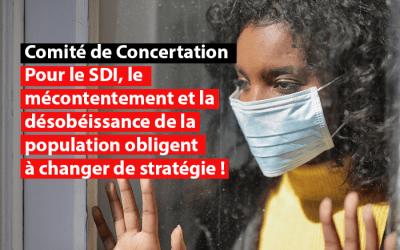 Crise du Covid-19 : pour le SDI, le mécontentement et la désobéissance de la population obligent le Comité de Concertation à changer de stratégie !