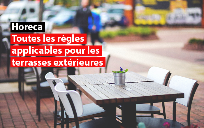 regles covid applicable terasses exterieurs belgique horeca