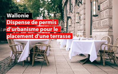 Wallonie : dispense de permis d'urbanisme pour le placement d'une terrasse