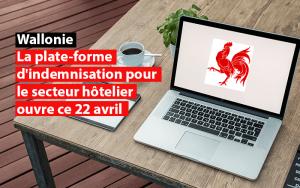 wallonie la plate-forme d'indemnisation pour le secteur hotelier ouvre le 22 avril 2021