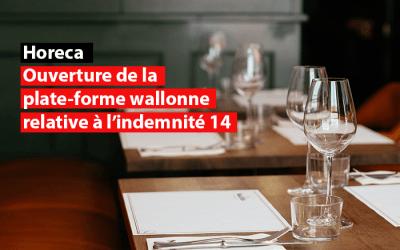Horeca : ouverture de la plate-forme wallonne relative à l'indemnité 14