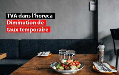 TVA dans l'horeca : diminution de taux temporaire