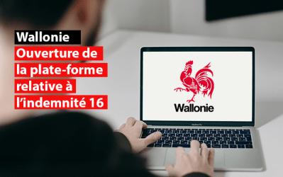 Ouverture de la plate-forme relative à l'indemnité 16 pour les secteurs wallons (re)fermés ou toujours impactés