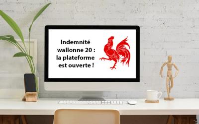 Indemnité 20 de la Région wallonne: la plateforme est ouverte !